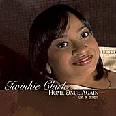 Home Once Again...Live In Detroit by Twinkie Clark