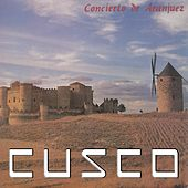 Concierto De Aranjuez by Cusco