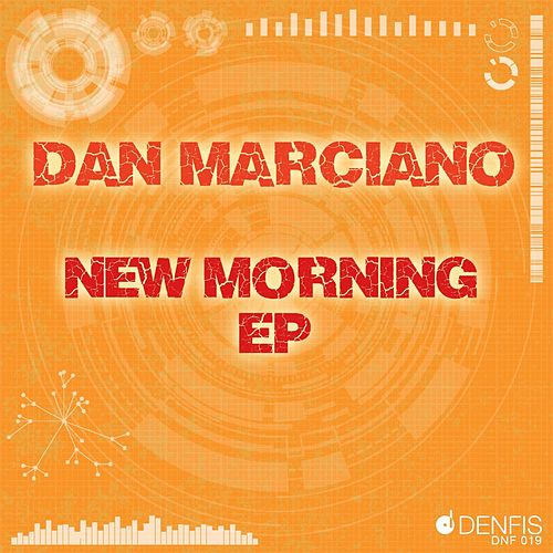 New Morning EP by Dan Marciano
