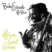 African Griot Groove (Afro blues) by Baba Sissoko