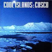 Cool Islands by Cusco