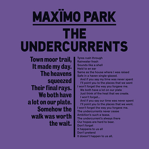 The Undercurrents von Maximo Park