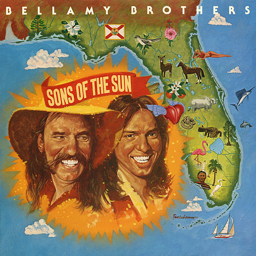 Sons Of The Sun by Bellamy Brothers