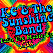 Turn the Music Up Live by KC & the Sunshine Band