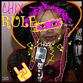 Chix Rule by Various Artists