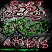 East Coast Hip-Hop Anthems by Original Cartel