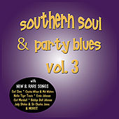 Southern Soul & Party Blues, Vol. 3 von Various Artists