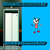 Elevator Music (The Art of Thinking) by Uncle Shredded Wheat