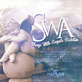 SWA (Sleep With Angels) Riddim by Various Artists