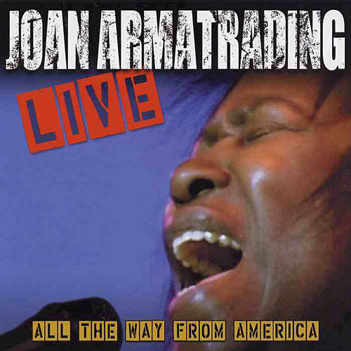 All The Way From America by Joan Armatrading