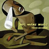 Forever And Counting von Hot Water Music