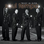 Trust In God by Soul Tempo
