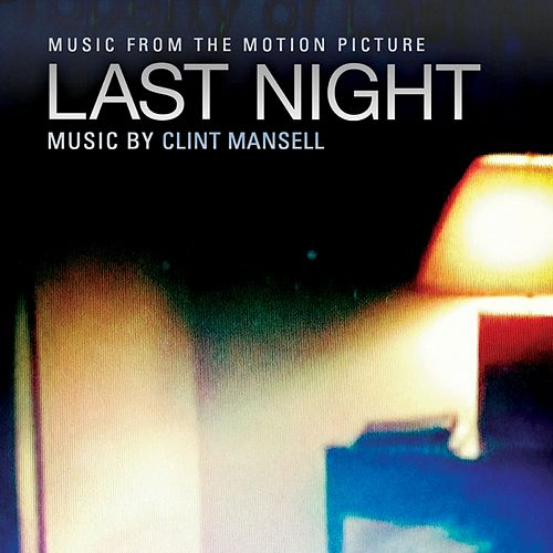 Last Night by Clint Mansell