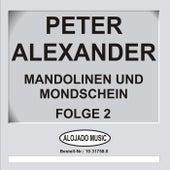 Mandolinen im Mondschein Folge 2 by Peter Alexander
