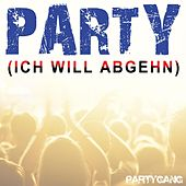 Party (Ich will abgehn) by Partygang