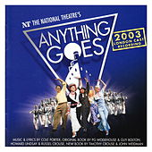 Anything Goes - 2003 London Cast Recording by Anything Goes - 2003 London Cast