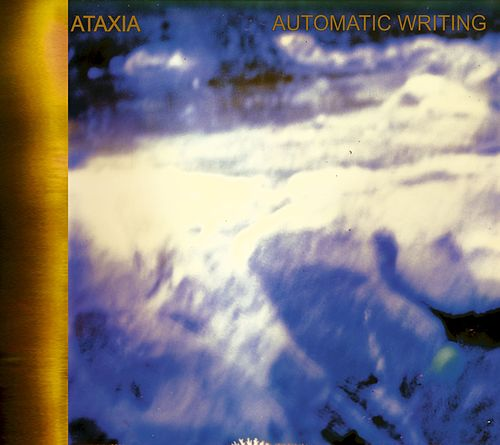 Automatic Writing by Ataxia