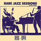 Rare Jazz Sessions: 1938 - 1944 by Various Artists
