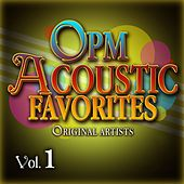 OPM Acoustic Favorites Vol. 1 by Various Artists