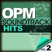 OPM Soundtrack Hits Vol. 2 by Various Artists