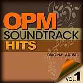 OPM Soundtrack Hits Vol. 1 by Various Artists