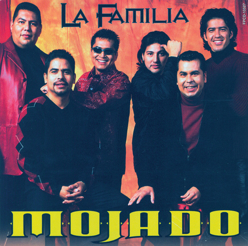 La Familia by Grupo Mojado