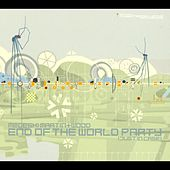 End Of The World Party (Just In Case) by Medeski, Martin and Wood