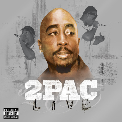 2Pac Live by 2Pac