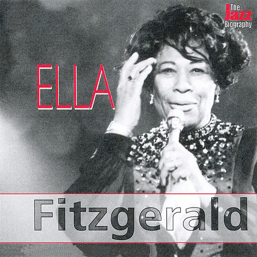 The Jazz Biography Series by Ella Fitzgerald