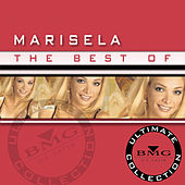 The Best Of Marisela: Ultimate Collection by Marisela