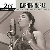 20th Century Masters: The Millennium... by Carmen McRae