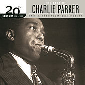 20th Century Masters: The Millennium... by Charlie Parker