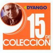 15 De Coleccion by Dyango