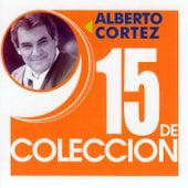 15 De Coleccion by Alberto Cortez