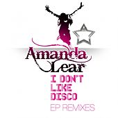 I Don't Like Disco (EP Remixes) by Amanda Lear