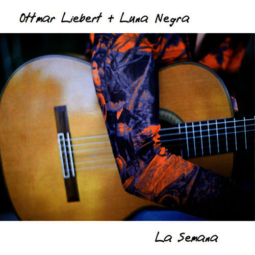 La Semana by Ottmar Liebert