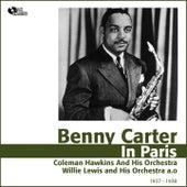 Benny Carter in Paris (Jazz En France 1937 - 1938) by Benny Carter