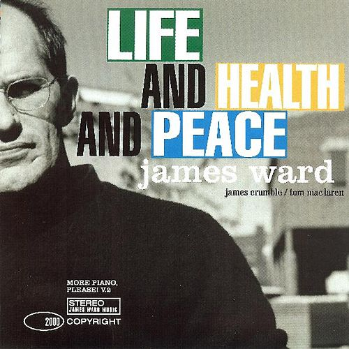 Life and Health and Peace by James Ward