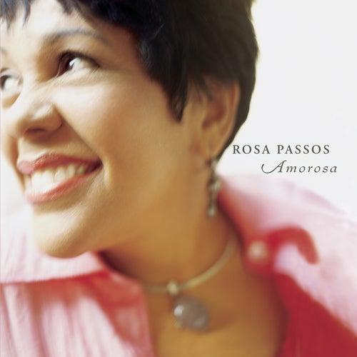 Amorosa by Rosa Passos