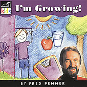 I'm Growing by Fred Penner