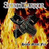 Heavy Metal Fire by Storm Warrior