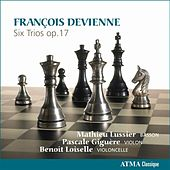 Devienne: Six Trios, Op. 17 by Mathieu Lussier