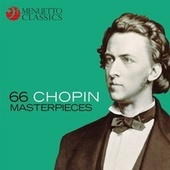 66 Chopin Masterpieces by Various Artists