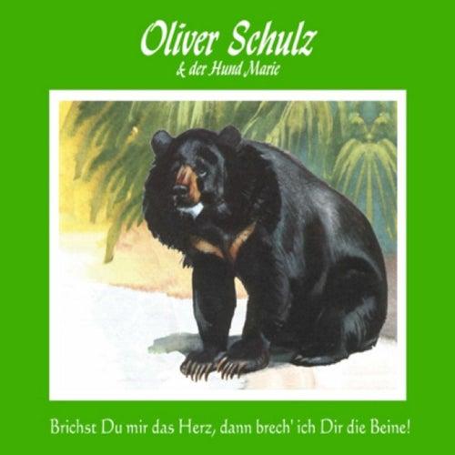 Brichst du mir das Herz, dann brech ich dir die Beine by Olli Schulz