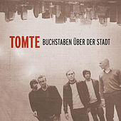 Buchstaben Über Der Stadt by Tomte