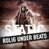 Rolig Under Beats by DJ Static
