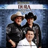 Trio Parada Dura - Nossa Estrada 2 by Trio Parada Dura