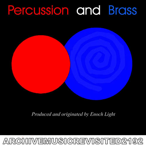 Percussion and Brass by Enoch Light
