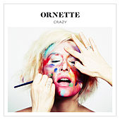 Crazy (Deluxe Edition) by Ornette