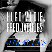 Miracles by Hugo Mudie